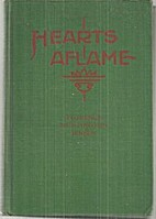 Hearts aflame by Florence Huntington Jensen