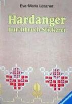 Hardanger : Durchbruch-Stickerei. by Eva…