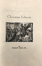 Christian Liberty / by Charles P. Krauth by…