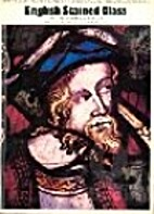 English Stained Glass of the Mediaeval…