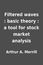 Filtered waves : basic theory : a tool for…