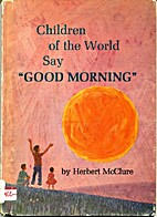 Children of the world say Good morning. (A…