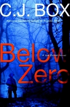 Below Zero by C. J. Box