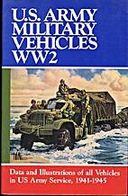 U.S. Military Vehicles WW 2