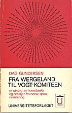 Fra Wergeland til Vogt-komiteen. Et utvalg…