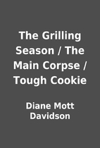 The Grilling Season / The Main Corpse /…