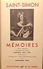 Mémoires: tome 1ère, années 1691 - 1701…
