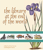 The library at the end of the world :…