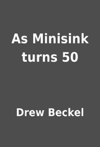 As Minisink turns 50 by Drew Beckel