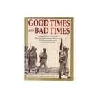 Good Times and Bad Times: A History of C…