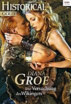 Die Versuchung des Wikingers by Diana Groe