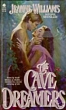 The Cave Dreamers by Jeanne Williams