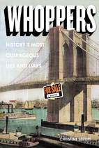 Whoppers: History's Most Outrageous…