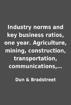 Industry norms and key business ratios, one…