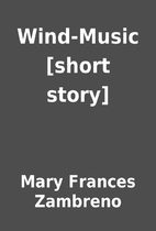 Wind-Music [short story] by Mary Frances…