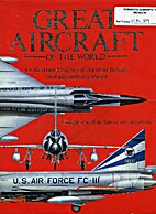 Great Aircraft of the World by Peter (ed)…
