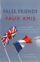 False Friends: Book Two by Ellie Malet…