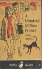 A Hundred Million Francs (Puffin Books) by…