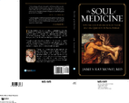 Soul of Medicine by James Raymond
