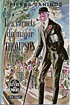 Les Carnets du Major W. Marmaduke Thompson…