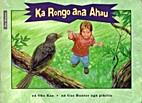 Ka Rongo ana Ahau by Oho Kaa