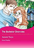 The Bachelor Chronicles [Manga] by Satomi…