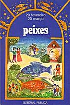 Peixes by Françoise Colin