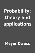 Probability: theory and applications by…