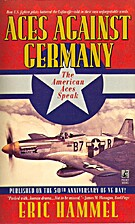 Aces Against Germany: The American Aces…