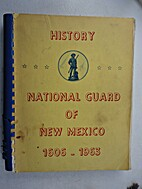 History, National Guard of New Mexico,…