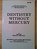 Dentistry Without Mercury by Sam Ziff