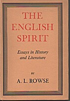 The English Spirit by A. L. Rowse