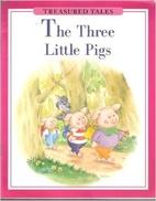 The Three Little Pigs (Treasured Tales -…