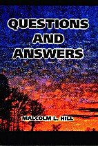 Questions and Answers by Malcolm L Hill