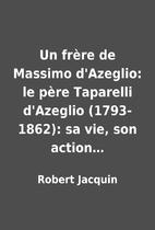 Un frère de Massimo d'Azeglio:…