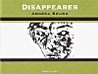 Disappearer by Andrea Bruno