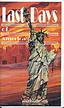Last Days of America by Arno Froese