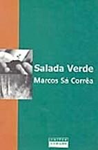 Salada verde by Marcos Sá Correa