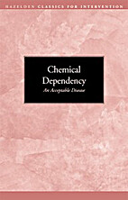Chemical Dependency: An Acceptable Disease…