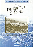 The Dingwall Canal Local Studies No. 1 by…