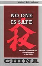 China: No One Is Safe : Political Repression…