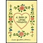 Book of Loving Thoughts by Susan Florence