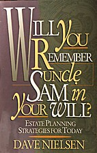 Will You Remember Uncle Sam in Your Will?…