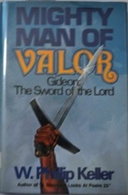 Mighty man of valor: Gideon, the sword of…