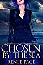 Chosen by the Sea, Bk. 1 (A Siren's Lure,…