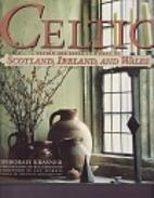 Celtic by Deborah Krasner