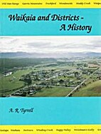 Waikaia and districts : a history by A. R.…