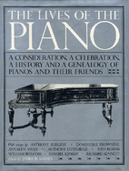 The Lives of the Piano by James R. Gaines