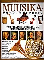 Muusikaentsüklopeedia : muusikainstrumendid…