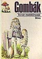 Gombák by Zoltán Kalmár